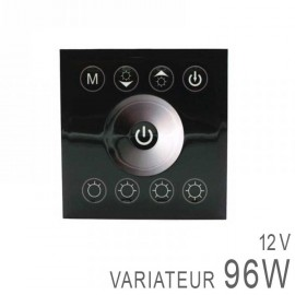 Variateur Mural 12-24V 96 Watts - Touche Sensitive